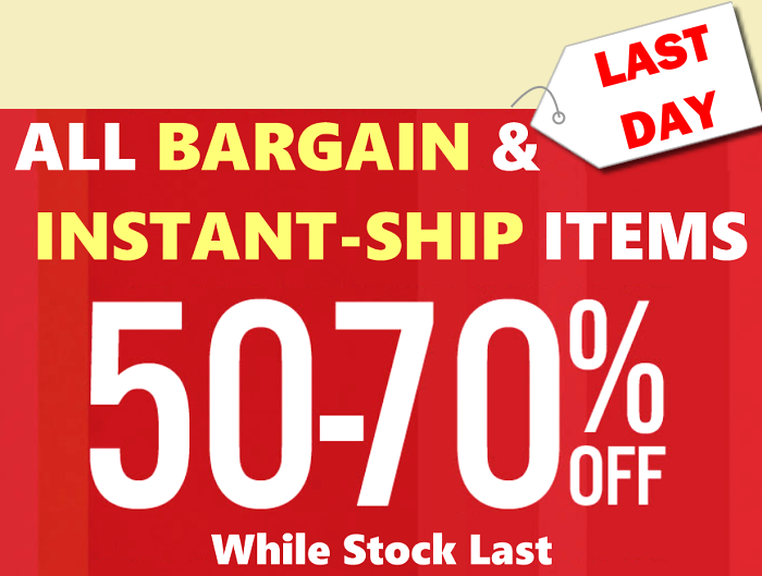 50% OFF for BARGAIN ITEMS