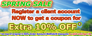 SPRING SALE Extra 10% OFF till Apr-30, register a client to get the discount code NOW!