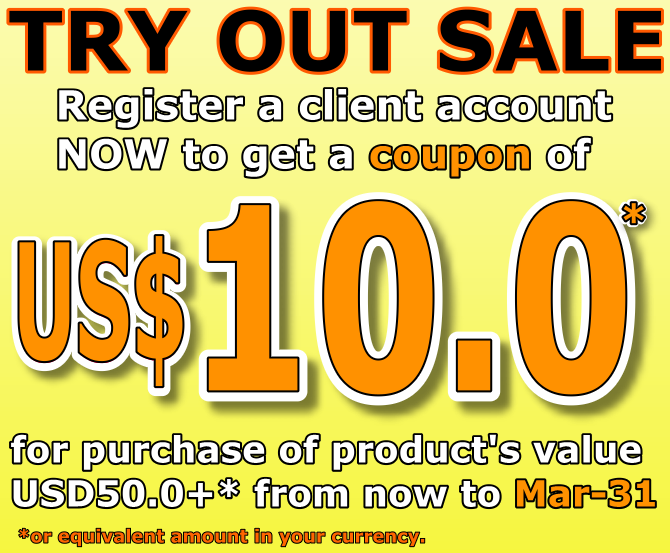 Register an account to get an USD10.00 (or equivalent amount in your currency) Cash Coupon for purchase of net product amount USD50.00+ from now to Mar-31.