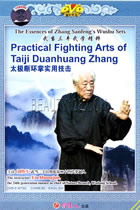Practical Fighting Arts of Taiji Duanhuan Zhang