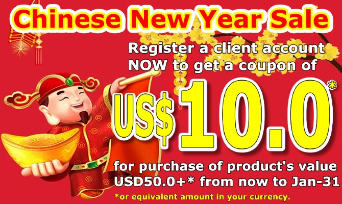 Chinese New Year Sale: get a USD10.00* Cash Coupon for purchase of net product amount USD50.00+* from now to Jan-31.